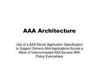 AAA Architecture
