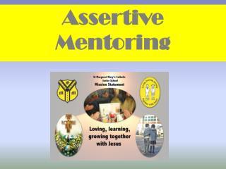 Assertive  Mentoring