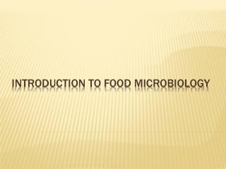 Introduction to food microbiology