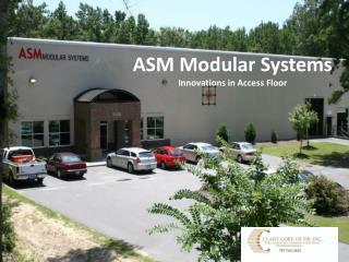 ASM Modular Systems Innovations in Access Floor