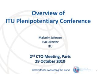 Overview of  ITU Plenipotentiary Conference