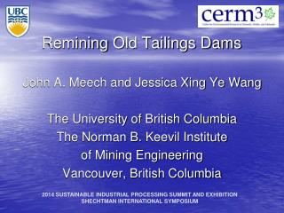 Remining  Old Tailings Dams