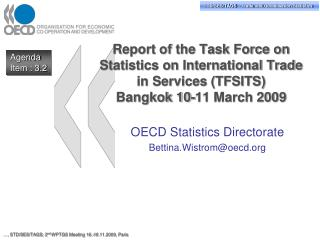 OECD Statistics Directorate Bettina.Wistrom@oecd