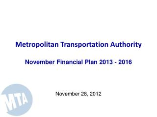 Metropolitan Transportation Authority November Financial Plan 2013 - 2016