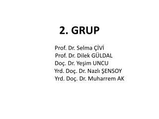 2. GRUP