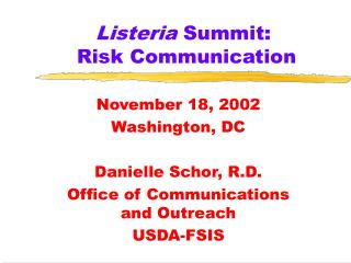 Listeria  Summit:   Risk Communication