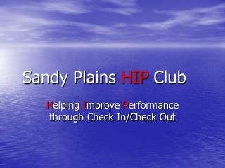 Sandy Plains  HIP  Club