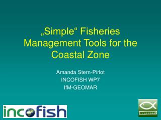 """Simple"" Fisheries Management Tools for the Coastal Zone"