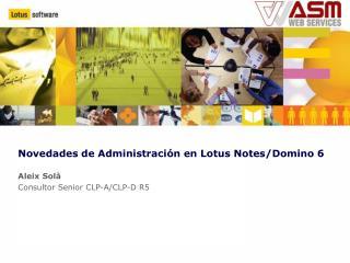 Novedades de Administración en Lotus Notes/Domino 6