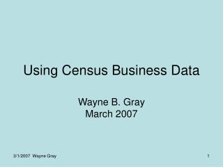 Using Census Business Data