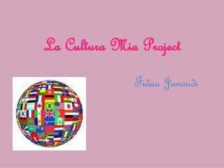La Cultura Mia Project