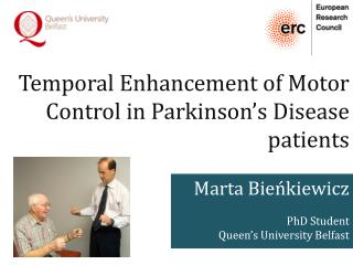 Temporal Enhancement of Motor Control in Parkinson's Disease patients
