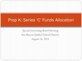 Prop K: Series �C� Funds Allocation