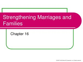 Strengthening Marriages and Families