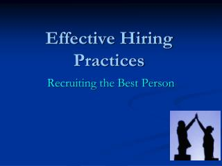 Effective Hiring Practices