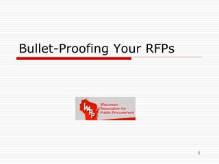 Bullet-Proofing Your RFPs
