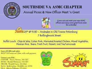 SOUTHSIDE VA ASMC CHAPTER Annual Picnic & New Officer Meet 'n Greet
