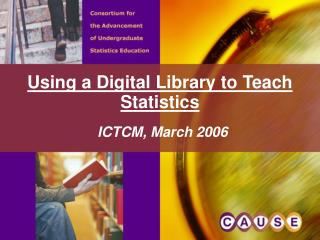 Using a Digital Library to Teach  Statistics