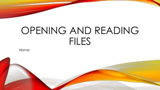 Opening and reading files