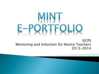 DCPS Mentoring and Induction for Novice Teachers 2013-2014
