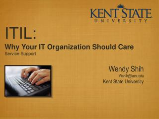 ITIL:  Why Your IT Organization Should Care Service Support