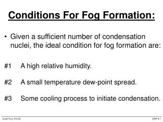 Conditions For Fog Formation: