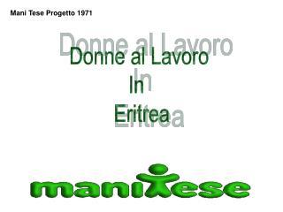 Donne al Lavoro In    Eritrea