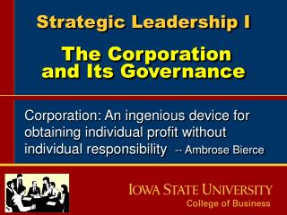Strategic Leadership I The Corporation and Its Governance