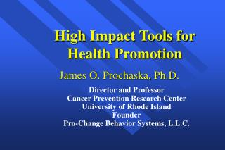 High Impact Tools for Health Promotion