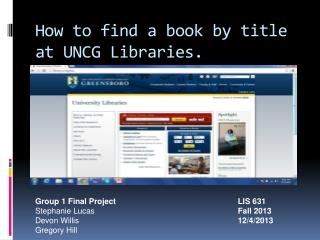 How to find a book by title at UNCG Libraries.