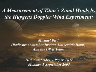 A Measurement of Titan´s Zonal Winds by the Huygens Doppler Wind Experiment: