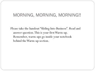 MORNING, MORNING, MORNING!!