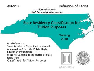 State Residency Classification for Tuition Purposes                                Training