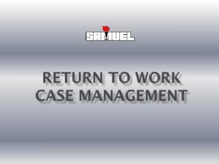 Return To Work Case Management
