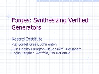 Forges: Synthesizing Verified Generators