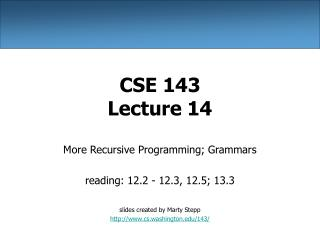CSE 143 Lecture 14
