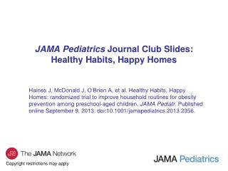 JAMA Pediatrics  Journal Club Slides: Healthy Habits, Happy Homes
