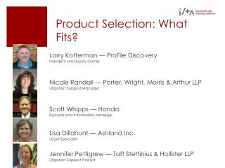 Product Selection: What Fits?