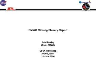 SMWG Closing Plenary Report
