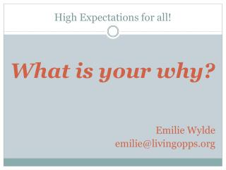 High Expectations for all!