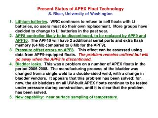 Present Status of APEX Float Technology S. Riser, University of Washington