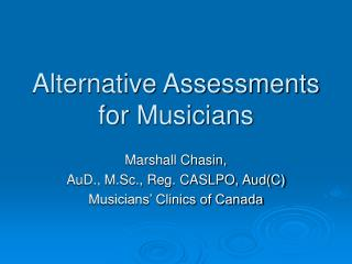 Alternative Assessments for Musicians