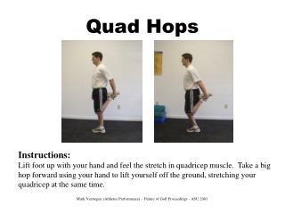 Quad Hops