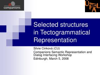 Selected structures  in Tectogrammatical Representation