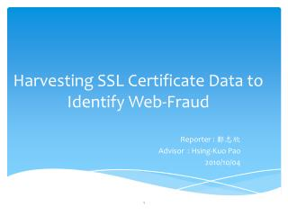 Harvesting SSL Certificate Data to Identify Web-Fraud