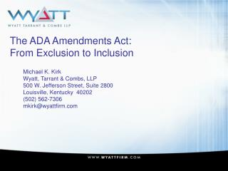 The ADA Amendments Act: From Exclusion to Inclusion