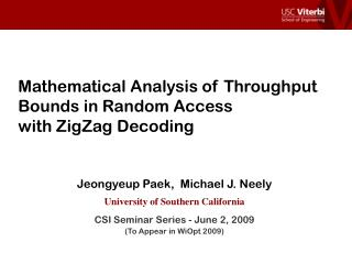 Mathematical Analysis of Throughput Bounds in Random Access  with ZigZag Decoding
