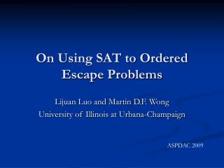 On Using SAT to Ordered Escape Problems