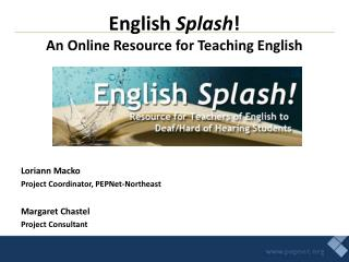 English  Splash ! An Online Resource for Teaching English