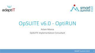 OpSUITE v6.0 - OptiRUN